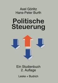 Politische Steuerung by Axel Goerlitz