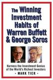The Winning Investment Habits of Warren Buffett & George Soros by Mark Tier