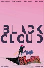 Black Cloud Volume 2 by Jason Latour