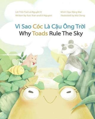 Why Toads Rule The Sky by Tuoi Tran