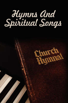 Hymns And Spiritual Songs by Visalia Christian Ministries image