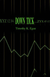 Down Tick by Timothy K Egan image