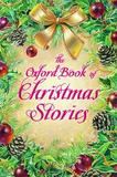 The Oxford Book of Christmas Stories by Dennis Pepper