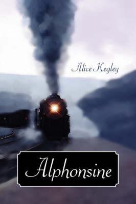 Alphonsine by Alice Kegley