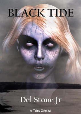 Black Tide by Del Stone