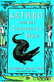 Akimbo and the Crocodile Man by Alexander McCall Smith image