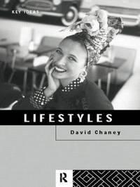 Lifestyles by David Chaney