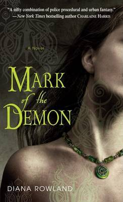 Mark of the Demon by Diana Rowland image