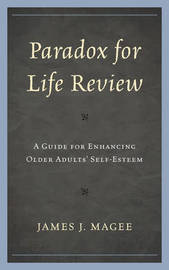 Paradox for Life Review by James J. Magee