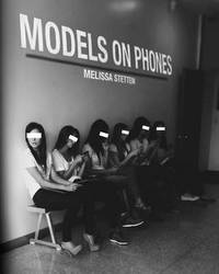 Models On Phones by Melissa Stetten