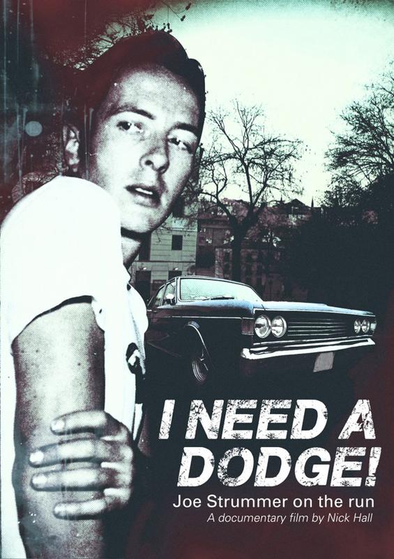 "I Need A Dodge ""Joe Strummer On The Run"" on DVD"