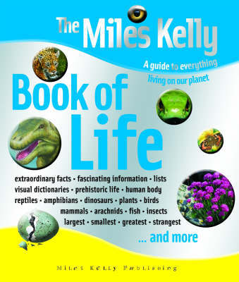 The Miles Kelly Book of Life