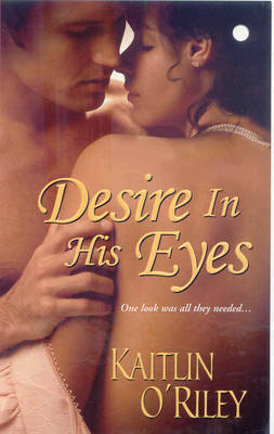 Desire in His Eyes by Kaitlin O'Riley image