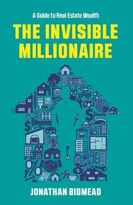 The Invisible Millionaire by Jonathan Bidmead image