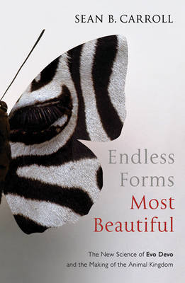 Endless Forms Most Beautiful by Sean B Carroll image