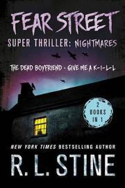 Fear Street Super Thriller: Nightmares by R.L. Stine image
