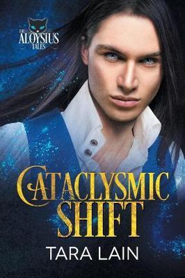 Cataclysmic Shift by Tara Lain image