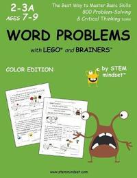 Word Problems with Lego and Brainers Grades 2-3a Ages 7-9 Color Edition by LLC Stem Mindset image