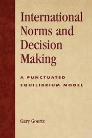 International Norms and Decisionmaking by Gary Goertz