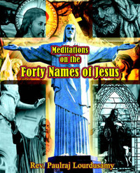 Meditations on the Forty Names of Jesus by Paulraj Lourdusany image