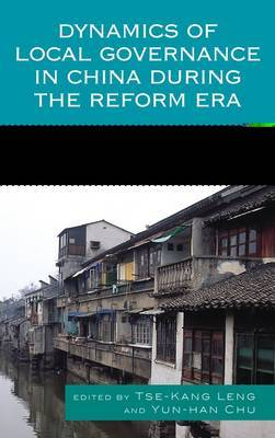 Dynamics of Local Governance in China During the Reform Era image