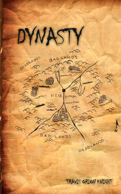 Dynasty by Travis Orion Knight