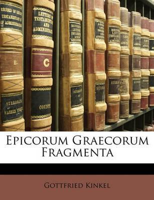 Epicorum Graecorum Fragmenta by Gottfried Kinkel