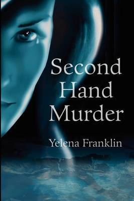 Second Hand Murder by yelena franklin
