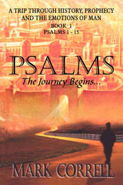 Psalms, the Journey Begins by Mark, E Correll image
