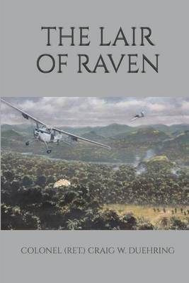 The Lair of Raven by Col Craig W Duehring Usaf image