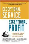 Exceptional Service, Exceptional Profit: The Secrets of Building a Five-Star Customer Service Organization by Leonardo Inghilleri