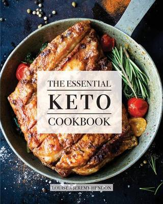 The Essential Keto Cookbook by Louise Hendon image