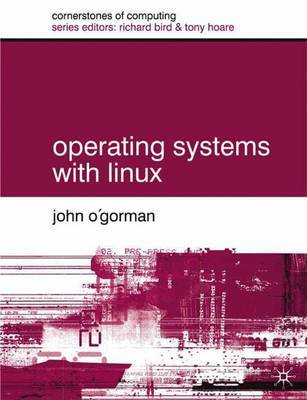 Operating Systems with Linux by John O'Gorman image
