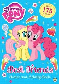 My Little Pony: Best Friends Sticker and Activity Book by My Little Pony