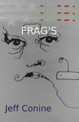 Frag's by Jeff Conine
