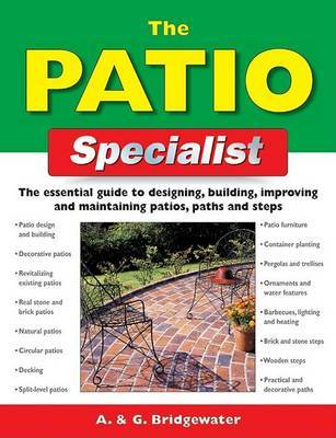 The Patio Specialist by Alan Bridgewater