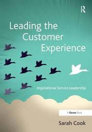 Leading the Customer Experience by Sarah Cook image