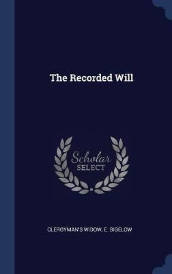 The Recorded Will by Clergyman's Widow