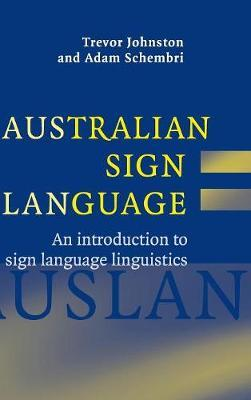 Australian Sign Language (Auslan) by Trevor Johnston