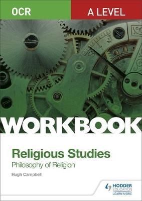 OCR A Level Religious Studies: Philosophy of Religion Workbook by Hugh Campbell image