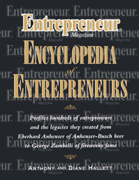 """Entrepreneur Magazine"" Encyclopedia of Entrepreneurs by Anthony Hallett image"