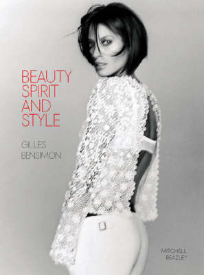Beauty, Spirit and Style by Gilles Bensimon image