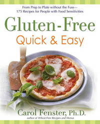 Gluten-Free Quick and Easy by Carol Fenster