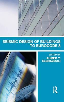 Seismic Design of Buildings to Eurocode 8