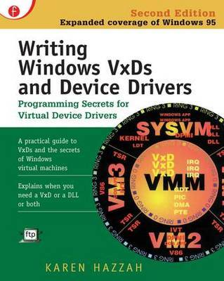 Writing Windows VxDs and Device Drivers by Karen Hazzah image