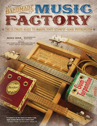 Handmade Music Factory by Mike Orr
