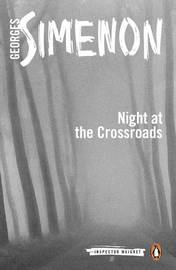 The Night at the Crossroads by Georges Simenon