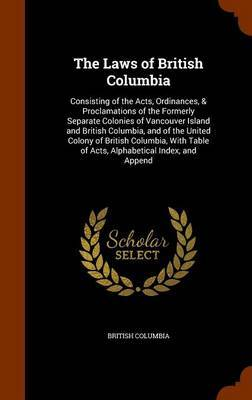 The Laws of British Columbia by British Columbia image