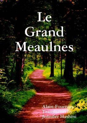 Le Grand Meaulnes by Jennifer Hashmi