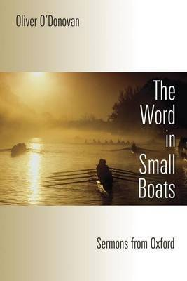 Word in Small Boats by Oliver O'Donovan image